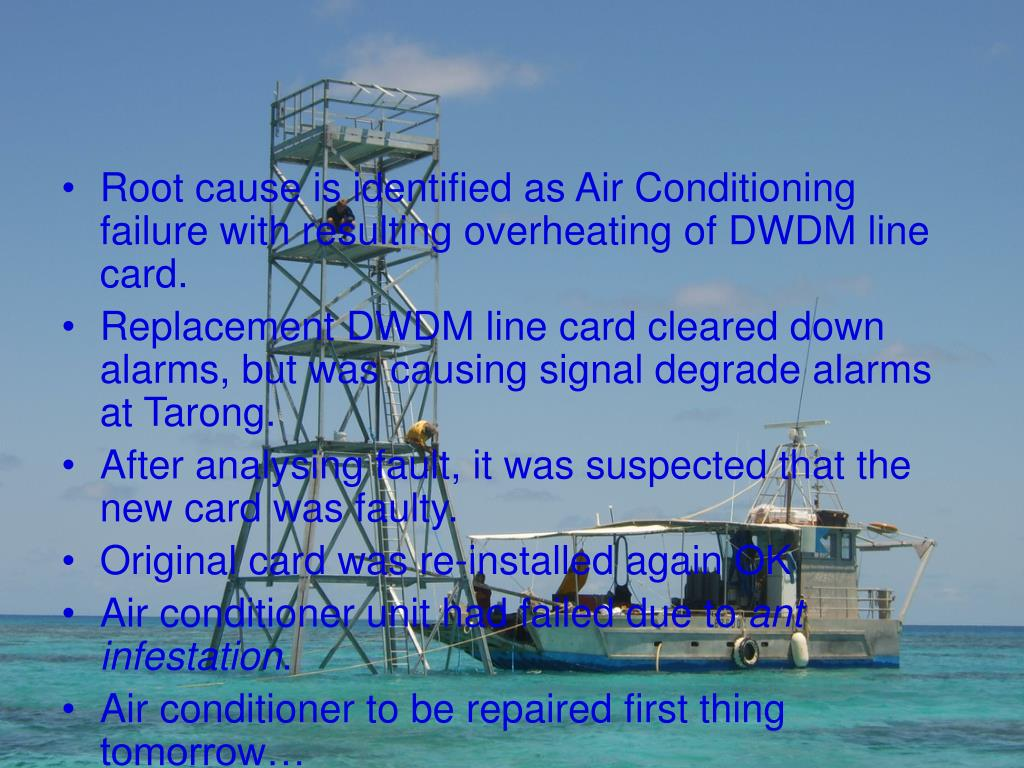 Root cause is identified as Air Conditioning failure with resulting overheating of DWDM line card.