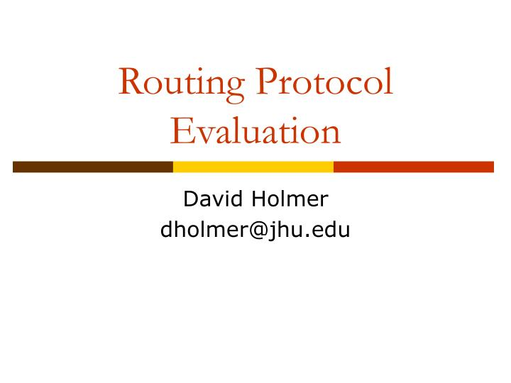 routing protocol evaluation n.