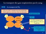le transport des gaz respiratoires par le sang