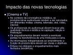 impacto das novas tecnologias6
