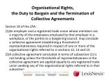 organisational rights the duty to bargain and the termination of collective agreements