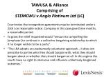 tawusa alliance comprising of stemcwu v anglo platinum ltd lc