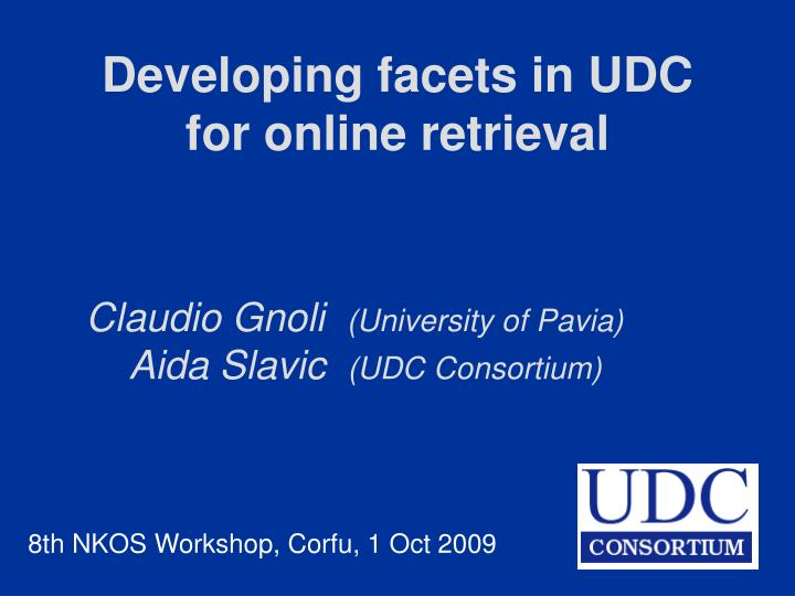 developing facets in udc for online retrieval n.
