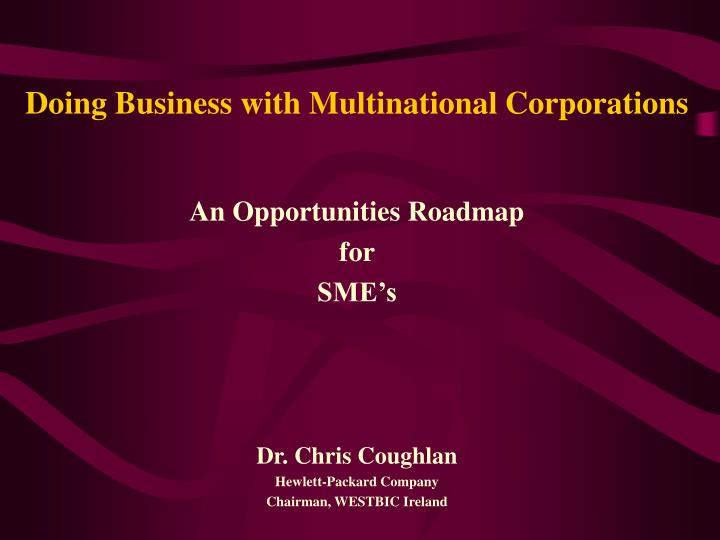 doing business with multinational corporations n.