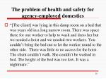 the problem of health and safety for agency employed domestics3
