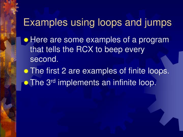 Examples using loops and jumps
