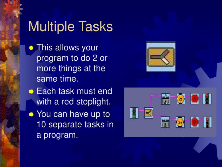 Multiple Tasks