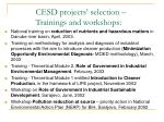 cesd projects selection trainings and workshops1