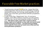 favorable free market practices