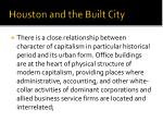 houston and the built city