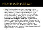 houston during civil war
