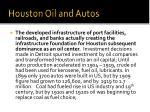 houston oil and autos
