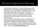 houston s short term planning