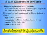 is each requirement verifiable