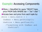 example accessing components