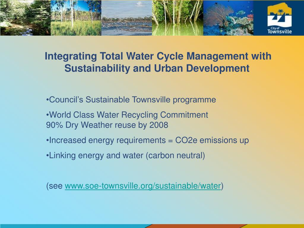 Integrating Total Water Cycle Management with Sustainability and Urban Development