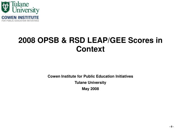 2008 opsb rsd leap gee scores in context n.