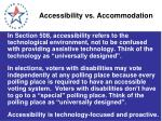 accessibility vs accommodation