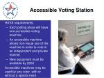 accessible voting station