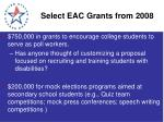 select eac grants from 2008