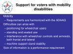 support for voters with mobility disabilities