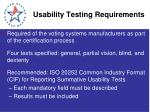 usability testing requirements