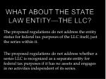 what about the state law entity the llc