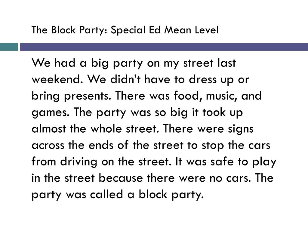 The Block Party: Special Ed Mean Level