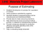 purpose of estimating