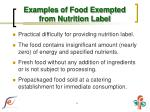 examples of food exempted from nutrition label