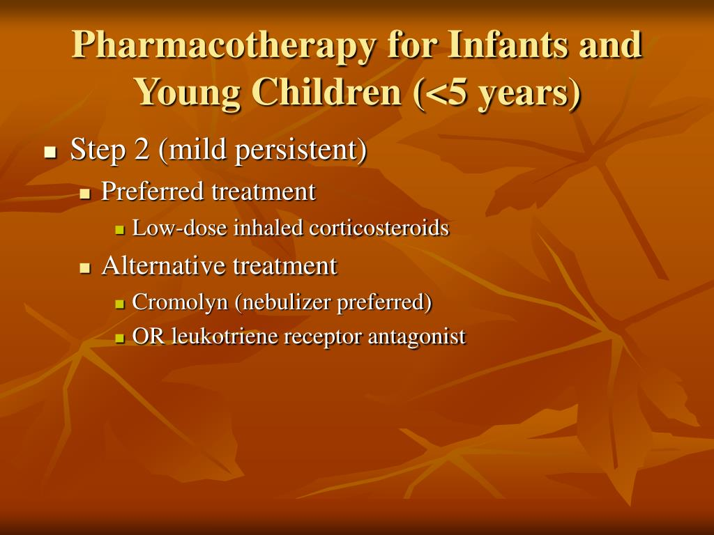 Pharmacotherapy for Infants and Young Children (<5 years)