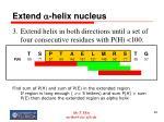 extend a helix nucleus