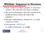 window sequence to structure