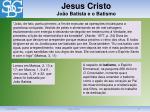 jesus cristo jo o batista e o batismo
