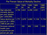 per person value of mortality decline