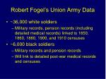 robert fogel s union army data