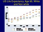 us life expectancy age 60 white and non white