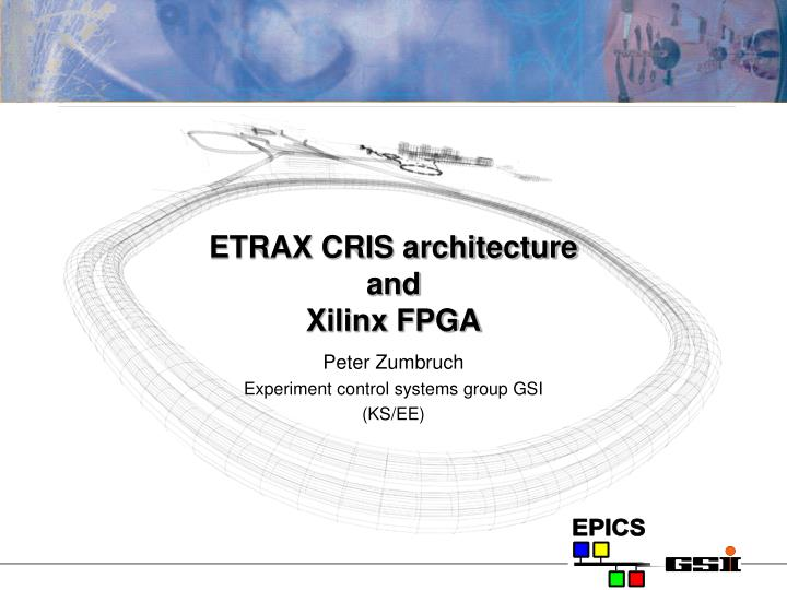 etrax cris architecture and xilinx fpga n.