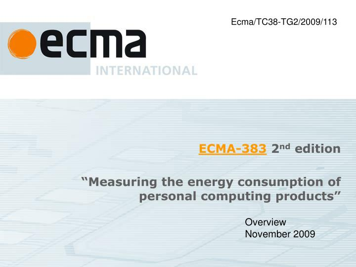 ecma 383 2 nd edition measuring the energy consumption of personal computing products n.