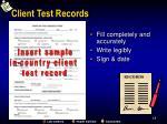client test records