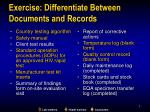 exercise differentiate between documents and records1
