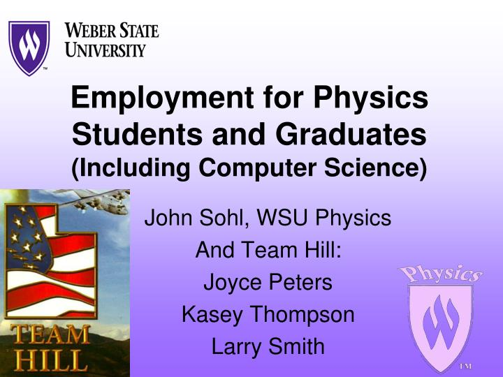 employment for physics students and graduates including computer science n.
