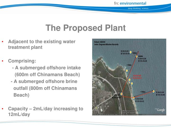 The proposed plant