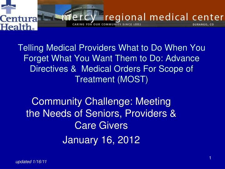 community challenge meeting the needs of seniors providers care givers january 16 2012 n.
