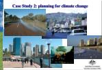 case study 2 planning for climate change