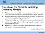 questions for districts initiating coaching models