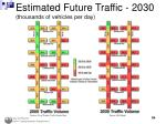 estimated future traffic 2030 thousands of vehicles per day