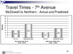 travel times 7 th avenue mcdowell to northern actual and predicted