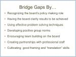 bridge gaps by