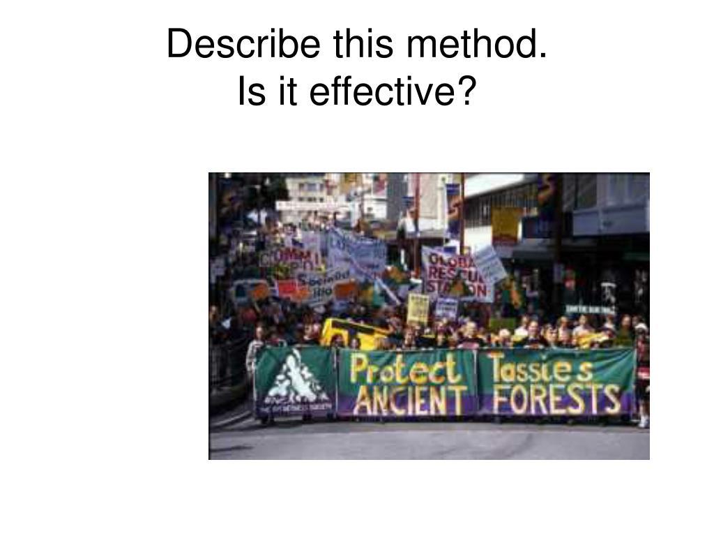 Describe this method.